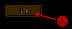 """Klicken Sie auf den Button mit der Beschriftung: """"Neu""""."""